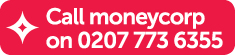Call Moneycorp - 0207 773 6355