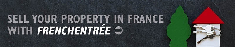 Sell your property in france with frenchentree banner