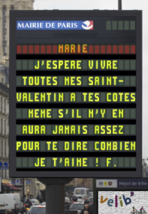 """Billboard signs saying """"I hope to live all my Valentine's Days by your side, even if there'll be never be enough to tell you how much I love you!"""""""