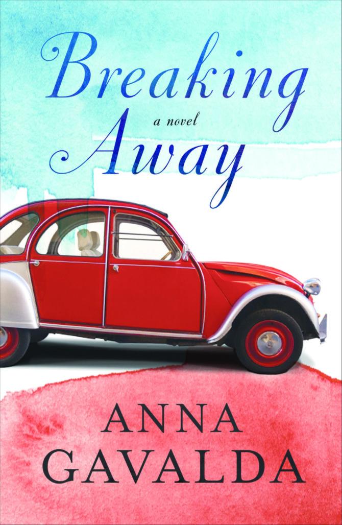 Book review: <i>Breaking Away</i>, Anna Gavalda