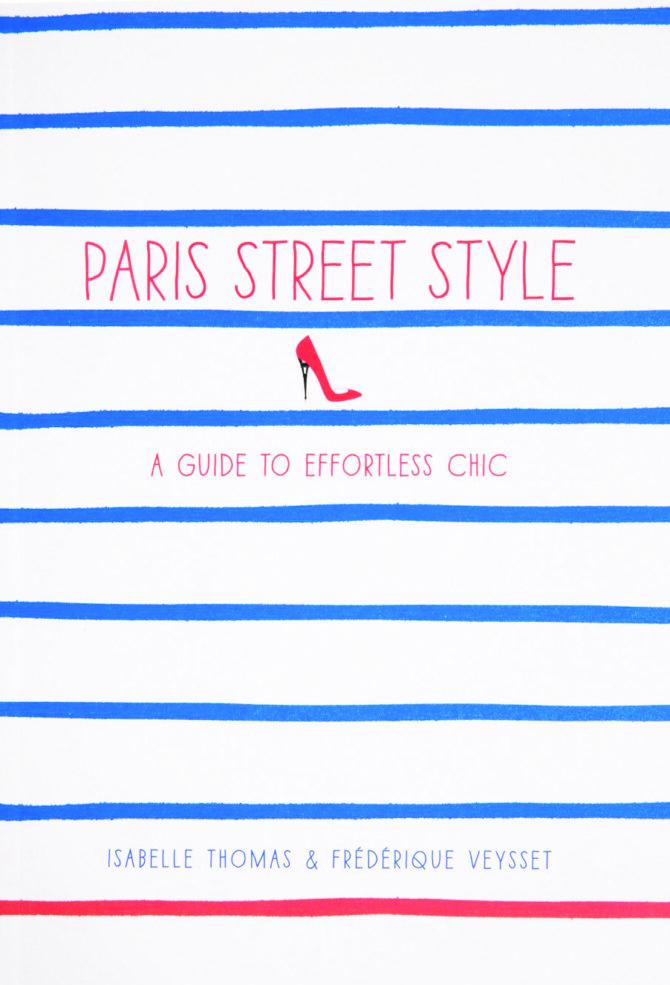 Book review: <i>Paris Street Style</i>, Isabelle Thomas and Frédérique Veysset