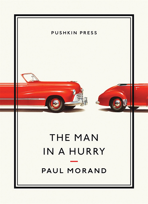Book review: <i>The man in a hurry</i>, Paul Morand