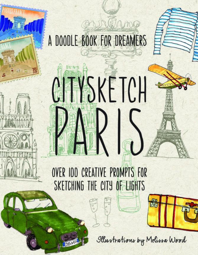 Book review: <i>City Sketch Paris</i>, Melissa Wood