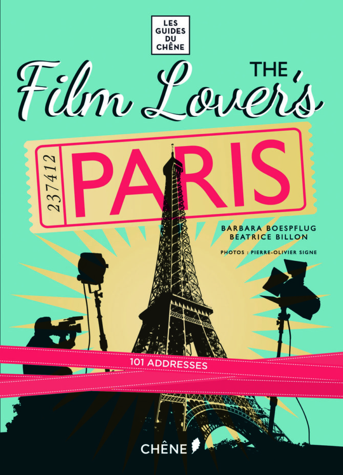 Book review: <i>The Film Lover's Paris</i>, Barbara Boespflug and Beatrice Billon